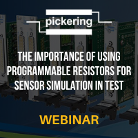 Pickering Interfaces: The Importance of Using Programmable Resistors for Sensor Simulation in Test